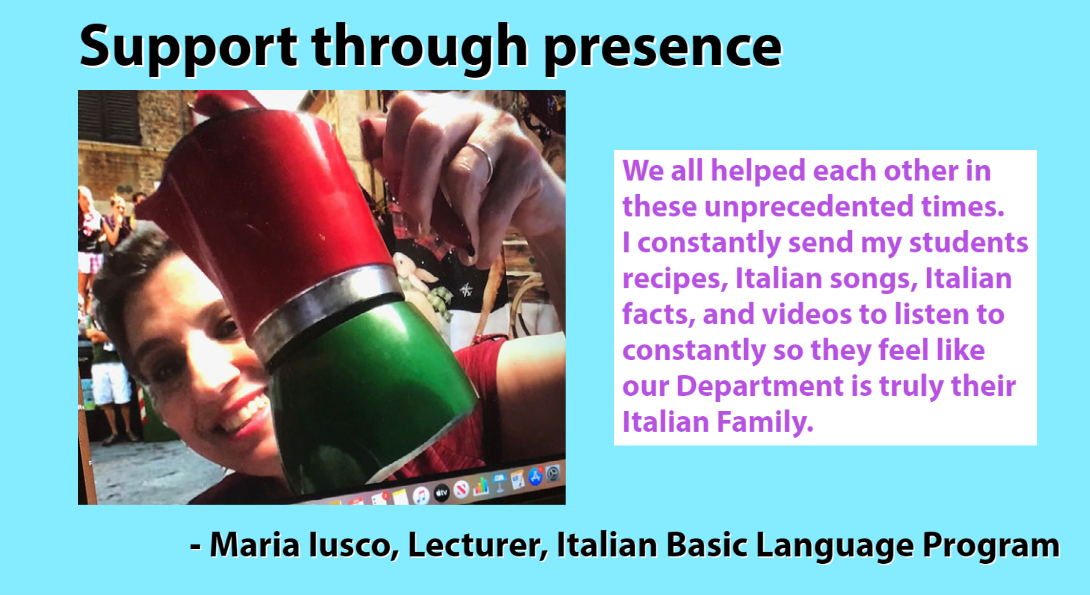 a graphic created with a picture of Maria Iusco holding an espresso maker in an outside space with people, on the side of her picture there is a quote and the title says: support through presence