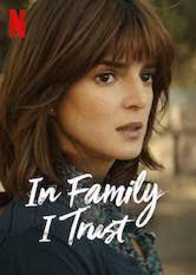 In Family I Trust on Netflix